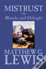 Mistrust, Or Blanche And Osbright