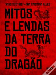 Mitos e Lendas da Terra do Dragão