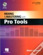 Mixing And Mastering With Pro Tools 9