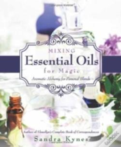 Wook.pt - Mixing Essential Oils For Magic