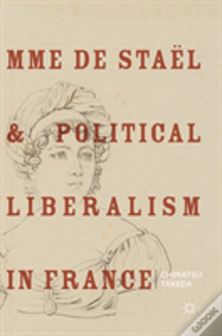 Wook.pt - Mme De Stael And Political Liberalism In France