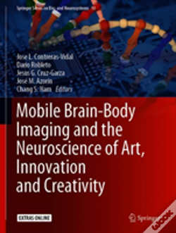 Wook.pt - Mobile Brain-Body Imaging And The Neuroscience Of Art, Innovation And Creativity