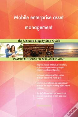 Wook.pt - Mobile Enterprise Asset Management The Ultimate Step-By-Step Guide