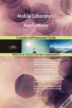 Wook.pt - Mobile Laboratory Applications Complete Self-Assessment Guide