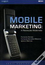 Mobile Marketing: A Revolução Multimídia