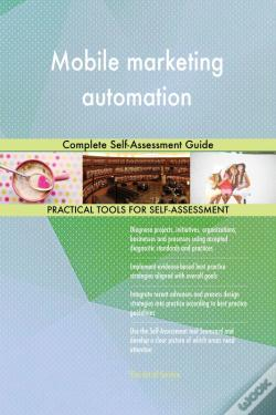Wook.pt - Mobile Marketing Automation Complete Self-Assessment Guide