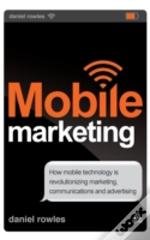 Mobile Marketing: How Mobile Technology