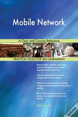 Wook.pt - Mobile Network A Clear And Concise Reference