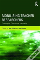 Mobilising Teacher Researchers In England