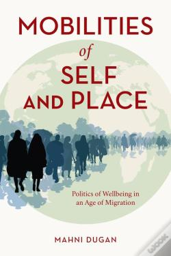 Wook.pt - Mobilities Of Self And Place