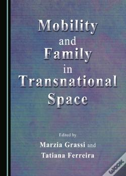 Wook.pt - Mobility And Family In Transnational Space