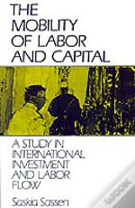 Mobility Of Labor And Capital