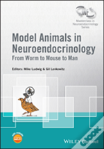 Model Animals In Neuroendocrinology