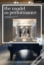 Model As Performance