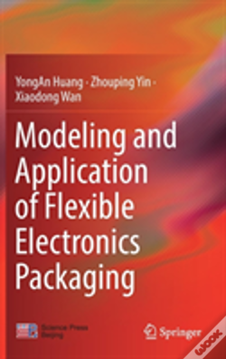 Wook.pt - Modeling And Application Of Flexible Electronics Packaging