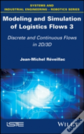 Modeling And Simulation Of Logistics Flows