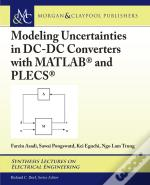 Modeling Uncertainties In Dc-Dc Converters With Matlab® And Plecs®