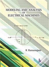 Modelling And Analysis Of Electrical Machines