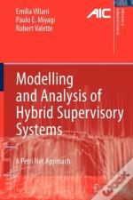 Modelling And Analysis Of Hybrid Supervisory Systems