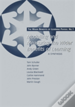 Modelling And Measuring The Wider Benefits Of Learning