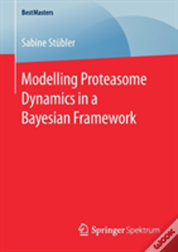 Wook.pt - Modelling Proteasome Dynamics In A Bayesian Framework