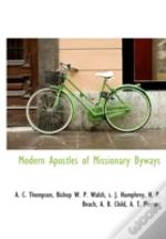 Modern Apostles Of Missionary Byways