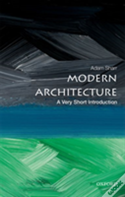 Wook.pt - Modern Architecture: A Very Short Introduction