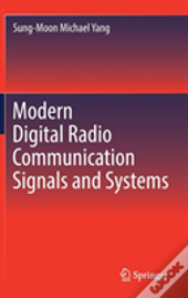 Modern Digital Radio Communication Signals And Systems