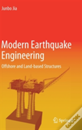 Modern Earthquake Engineering For Offshore And Onland Structures
