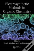 Modern Electrosynthetic Methods In Organic Chemistry