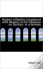 Modern Infidelity Considered With Respec