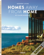 Modern Living - Homes Away From Home