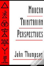 Modern Trinitarian Perspectives