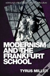 Modernaism And The Frankfurt School