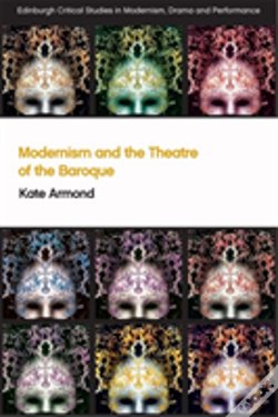 Wook.pt - Modernism And The Theatre Of The Ba