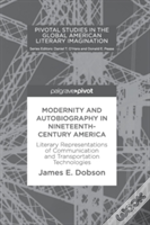 Modernity And Autobiography In Nineteenth-Century America