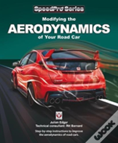 Modifying The Aerodynamics Of Your Road Car