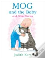 Mog And The Baby And Other Stories