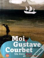 Moi, Gustave Courbet