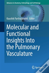 Molecular And Functional Insights Into The Pulmonary Vasculature
