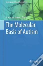Molecular Basis Of Autism