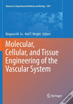 Wook.pt - Molecular, Cellular, And Tissue Engineering Of The Vascular System