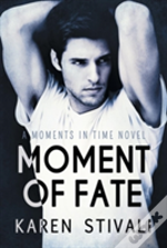 Moment Of Fate