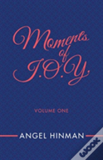 Moments Of J.O.Y.