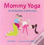 Mommy Yoga
