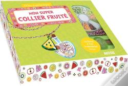 Wook.pt - Mon Super Collier Fruite