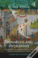 Monarchs And Hydrarchs