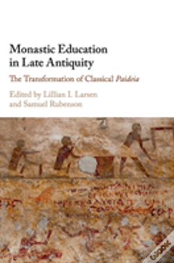 Wook.pt - Monastic Education Late Antiquity