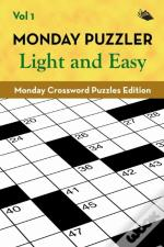 Monday Puzzler Light And Easy Vol 1