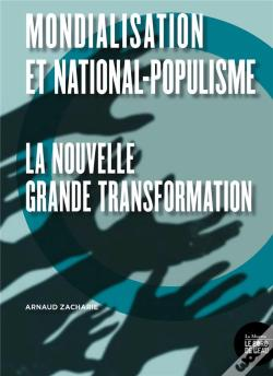 Wook.pt - Mondialisation Et National-Populisme - La Nouvelle Grande Transformation